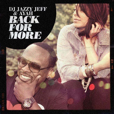 Product picture DJ Jazzy Jeff and Ayah-Back for More
